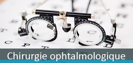 Chirurgie ophtalmologique